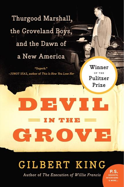 Devil in the Grove: Thurgood Marshall, the Groveland Boys, and the Dawn of a New America als Taschenbuch