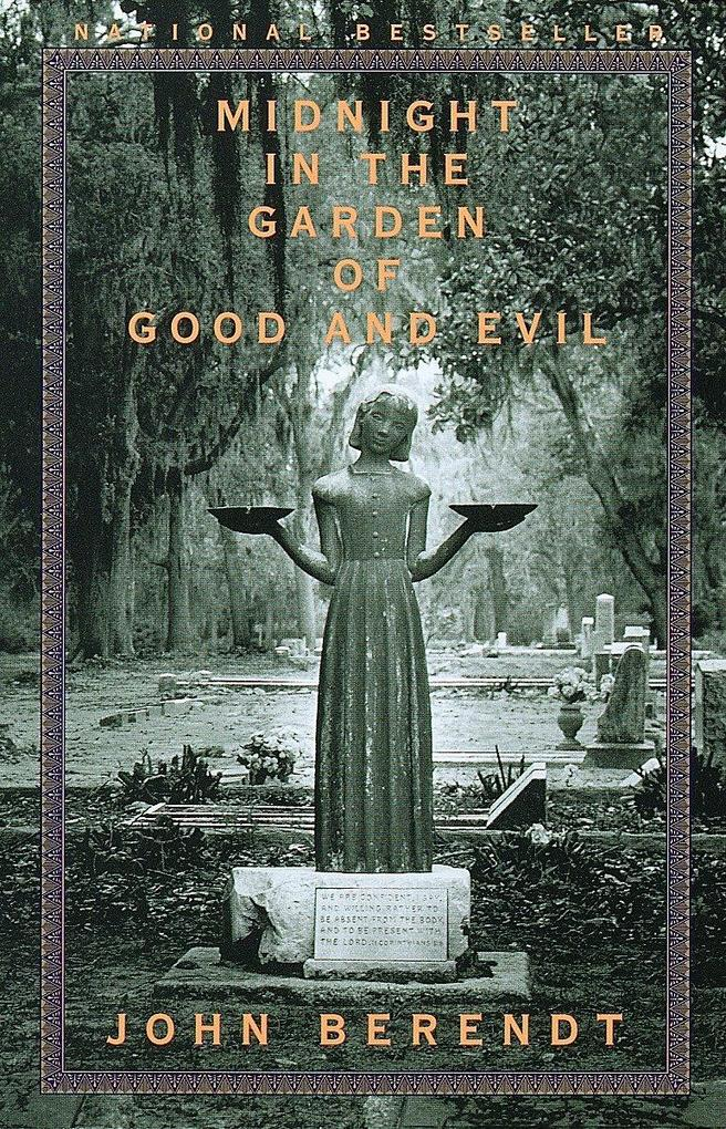 Midnight in the Garden of Good and Evil: A Savannah Story als Taschenbuch