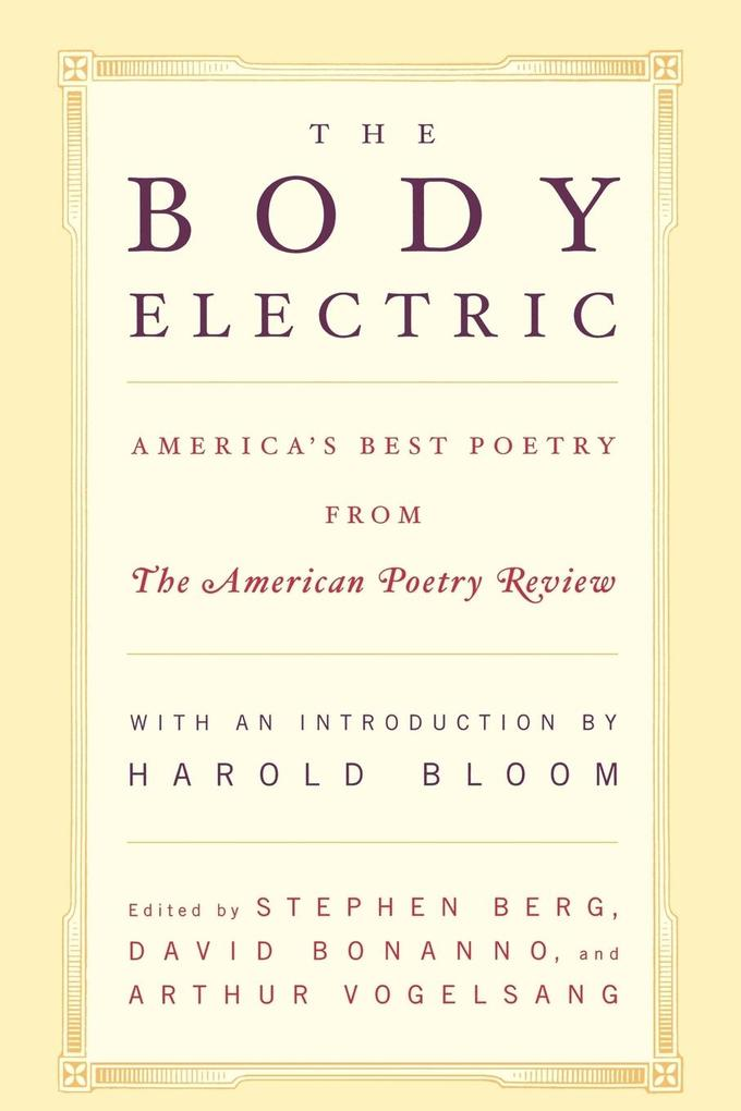 The Body Electric: America's Best Poetry from the American Poetry Review als Taschenbuch