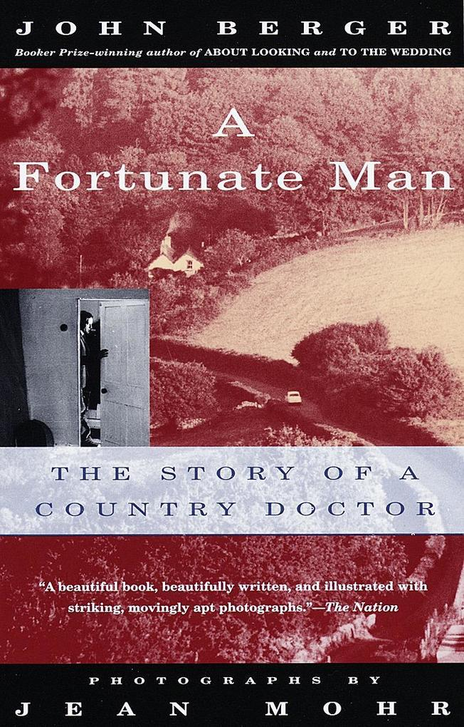 A Fortunate Man: The Story of a Country Doctor als Taschenbuch