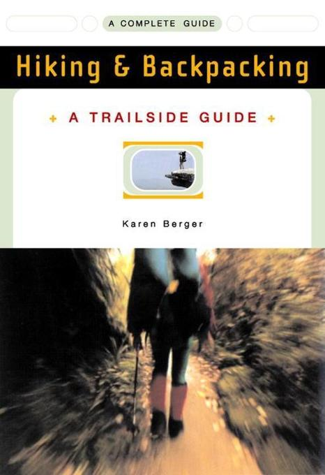 A Trailside Guide: Hiking & Backpacking als Taschenbuch
