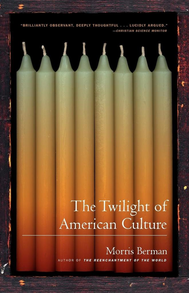 The Twilight of American Culture als Taschenbuch