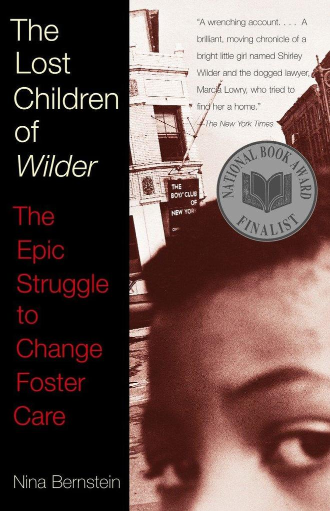 The Lost Children of Wilder: The Epic Struggle to Change Foster Care als Taschenbuch