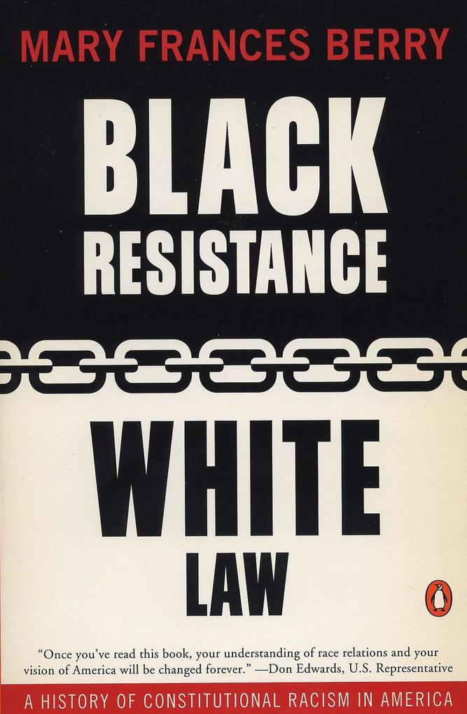Black Resistance/White Law: A History of Constitutional Racism in America als Taschenbuch