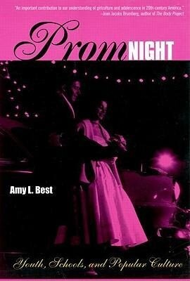 Prom Night: Youth, Schools and Popular Culture als Taschenbuch