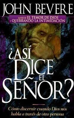 Asi Dice el Senor? = Thus Saith the Lord? als Taschenbuch