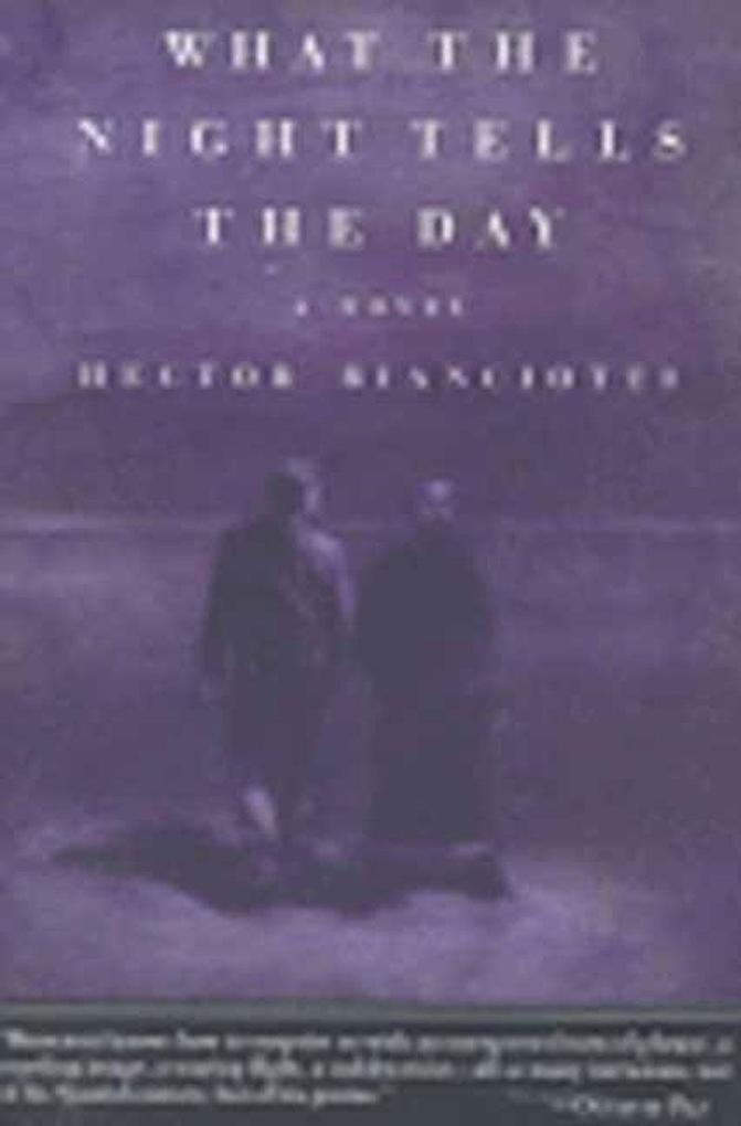 The What the Night Tells the Day als Taschenbuch