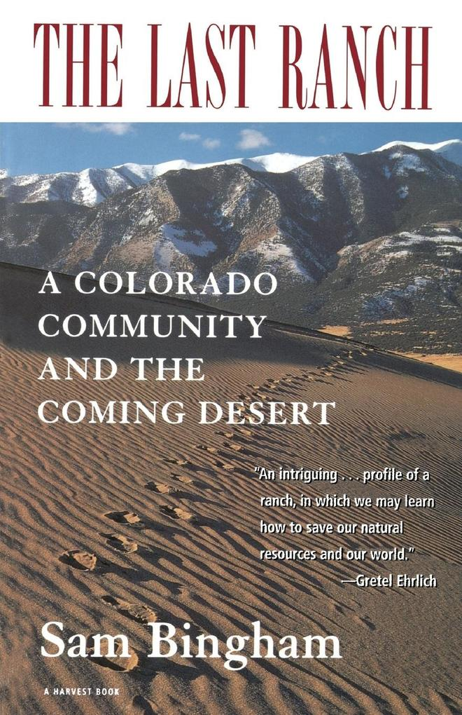 The Last Ranch: A Colorado Community and the Coming Desert als Taschenbuch