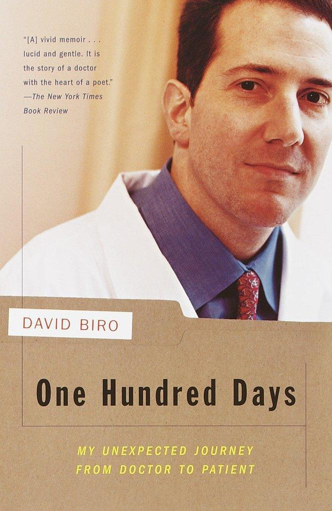 One Hundred Days: My Unexpected Journey from Doctor to Patient als Taschenbuch