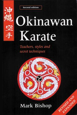 Okinawan Karate: Teachers, Styles and Secret Techniques als Taschenbuch