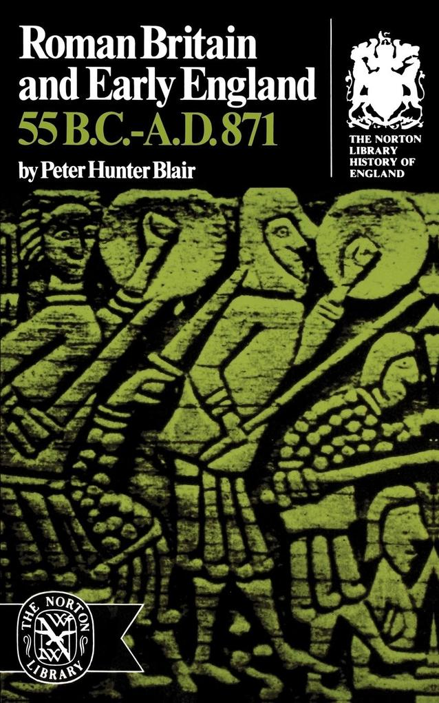 Roman Britain and Early England: 55 B.C.-A.D. 871 als Buch
