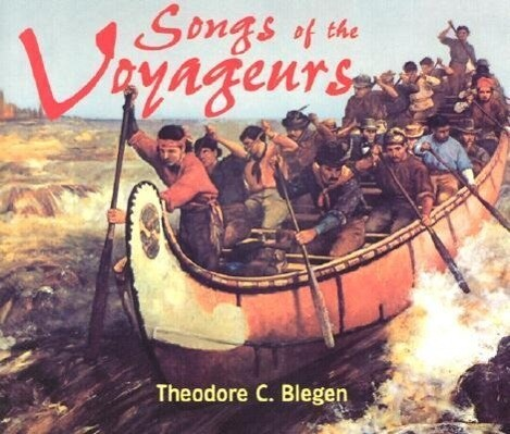 Songs of the Voyageurs [With 43-Page Companion] als Hörbuch