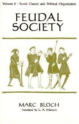 Feudal Society, Volume 2 als Taschenbuch