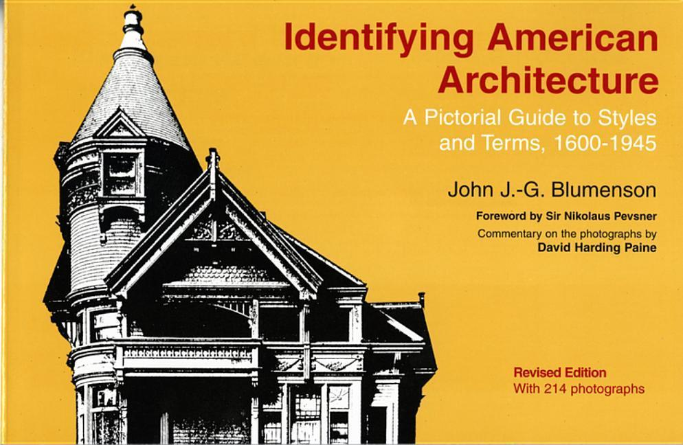 Identifying American Architecture: A Pictorial Guide to Styles and Terms, 1600-1945 als Taschenbuch