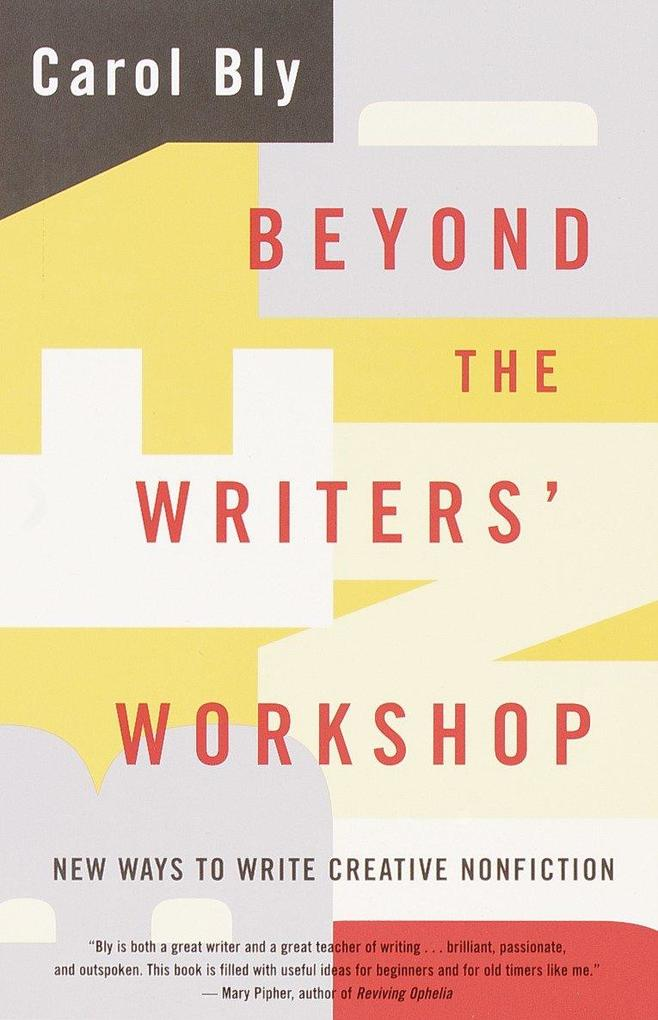 Beyond the Writers' Workshop: New Ways to Write Creative Nonfiction als Taschenbuch