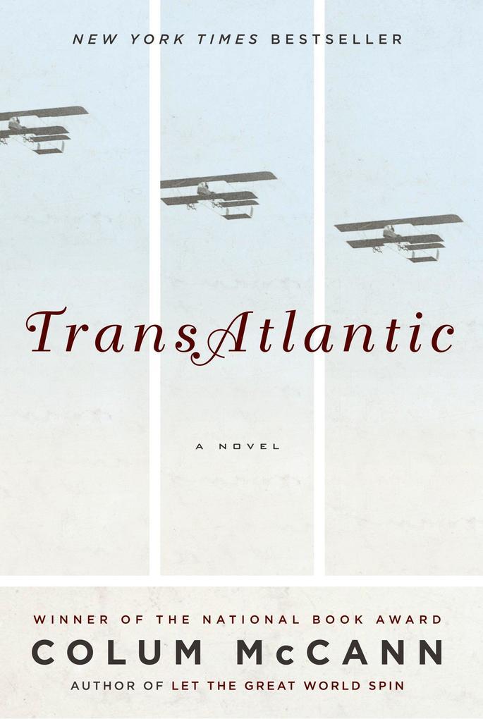 Transatlantic als Buch von Colum McCann