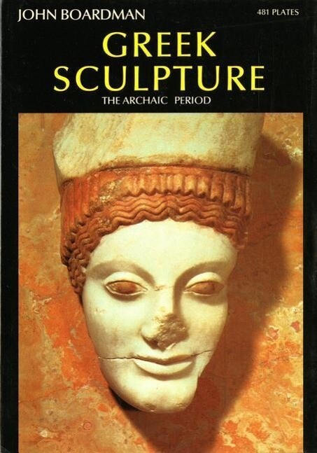Greek Sculpture: The Archaic Period als Buch