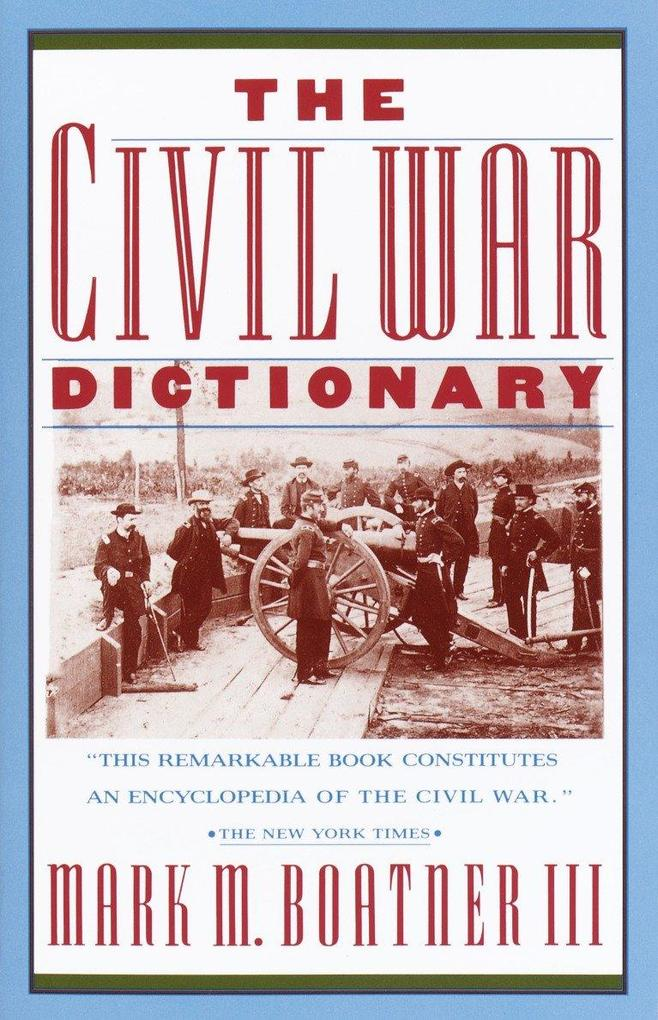 The Civil War Dictionary als Taschenbuch