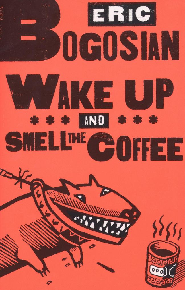 Wake Up and Smell the Coffee als Taschenbuch