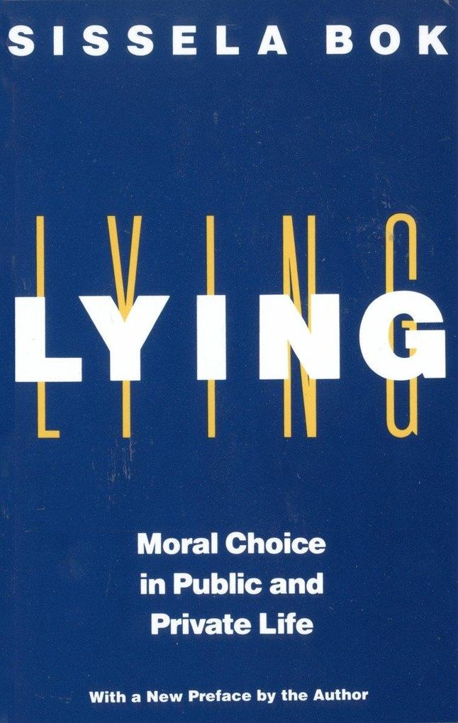 Lying: Moral Choice in Public and Private Life als Taschenbuch