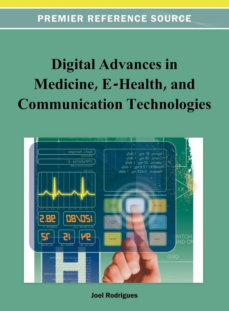 Digital Advancements in Medicine, E-Health, and Communication Technologies