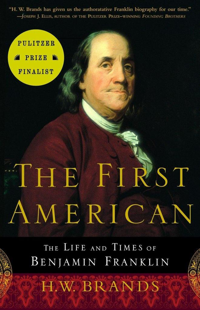 The First American: The Life and Times of Benjamin Franklin als Taschenbuch