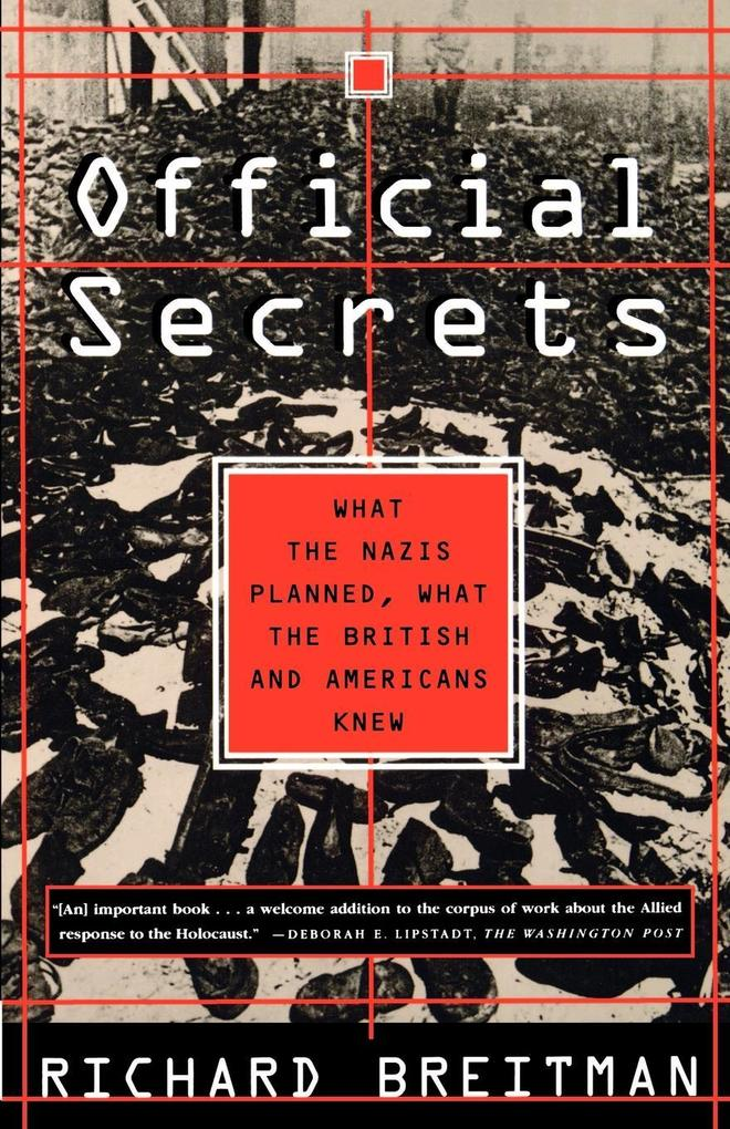 Official Secrets: What the Nazis Planned, What the British and Americans Knew als Taschenbuch
