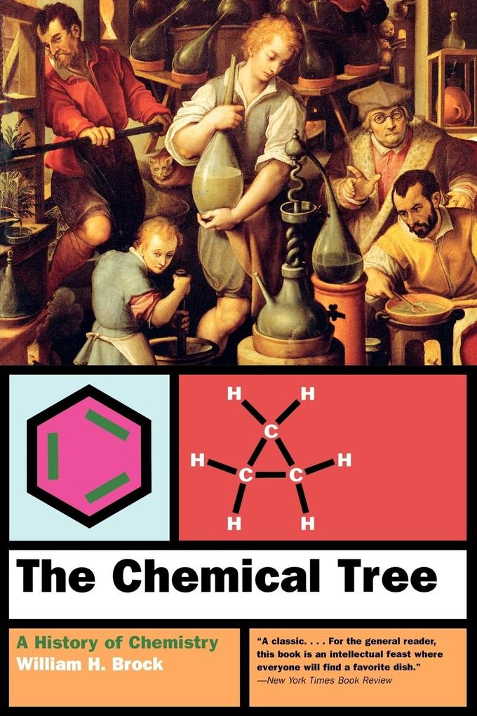 The Chemical Tree: A History of Chemistry als Taschenbuch