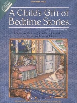 A Child's Gift of Bedtime Stories [With Full-Color Story Boards] als Hörbuch
