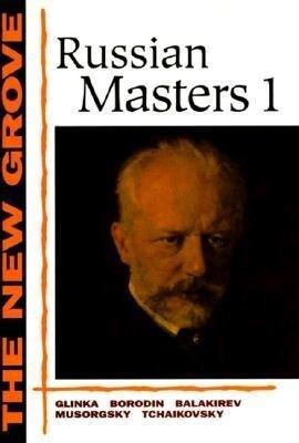 Russian Masters 1: Glinka, Borodin, Balakirev, Musorgsky, Tchaikovsky als Taschenbuch