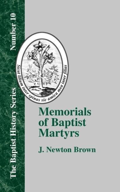 Memorials of Baptist Martyrs als Buch