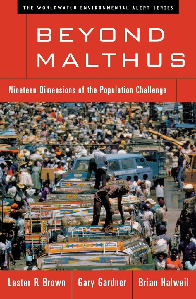 Beyond Malthus: Nineteen Dimensions of the Population Challenge als Taschenbuch