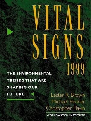 Vital Signs 1999: The Environmental Trends That Are Shaping Our Future als Taschenbuch