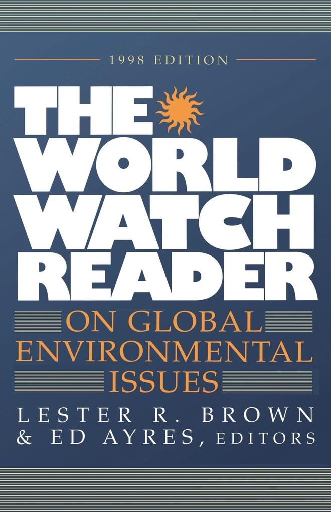 The World Watch Reader on Global Environmental Issues als Taschenbuch