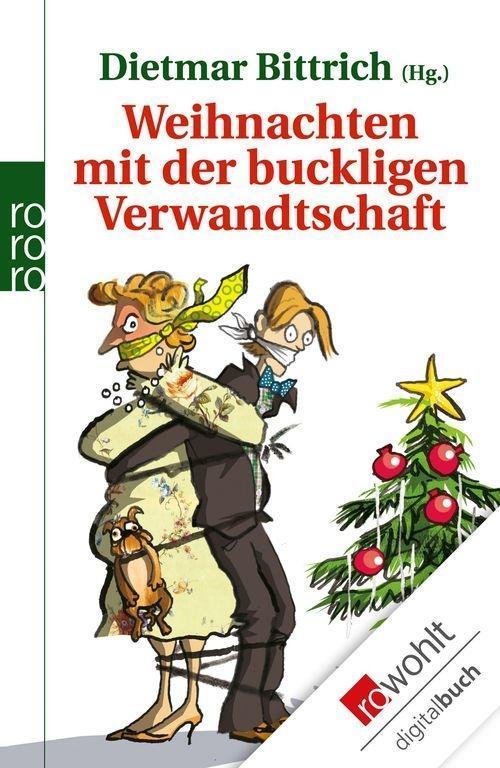 Weihnachten mit der buckligen Verwandtschaft als eBook