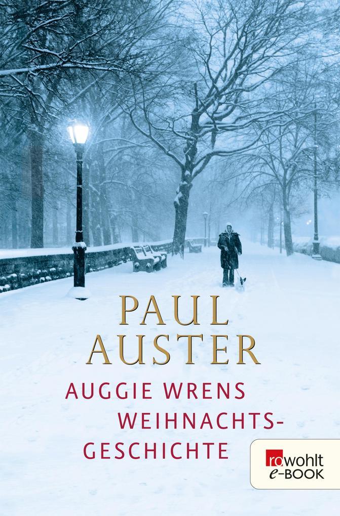 Auggie Wrens Weihnachtsgeschichte als eBook