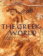 The Greek World: Classical, Byzantine and Modern als Taschenbuch