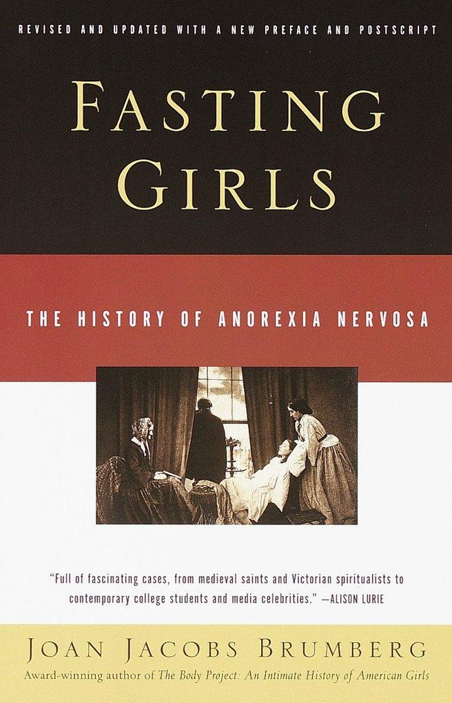 Fasting Girls: The History of Anorexia Nervosa als Taschenbuch