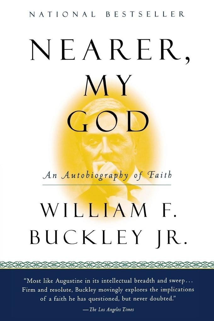 Nearer, My God: An Autobiography of Faith als Taschenbuch