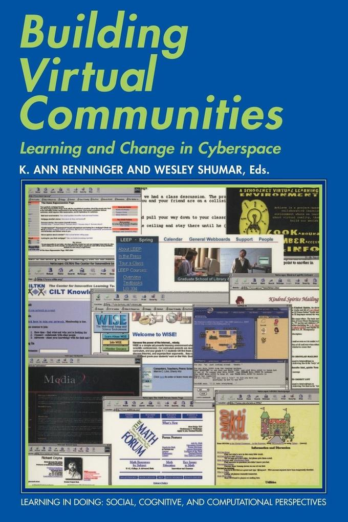 Building Virtual Communities: Learning and Change in Cyberspace als Buch