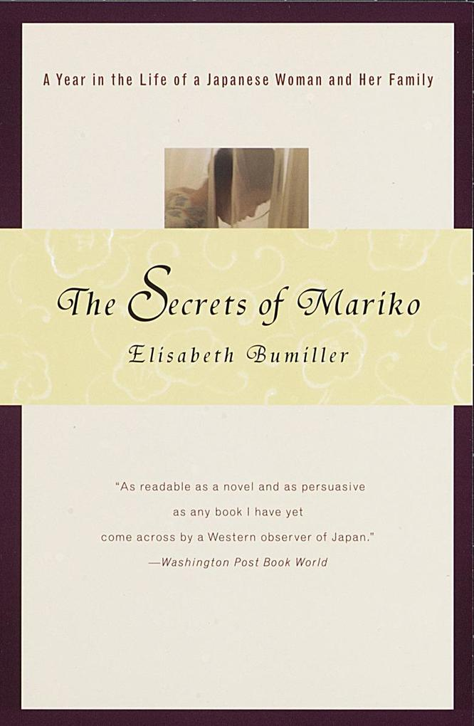 The Secrets of Mariko: A Year in the Life of a Japanese Woman and Her Family als Taschenbuch