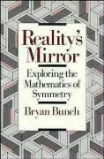 Reality's Mirror: Exploring the Mathematics of Symmetry als Buch