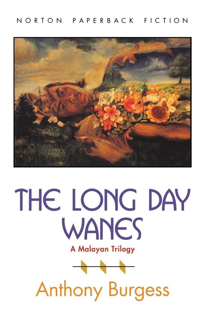 The Long Day Wanes: A Malayan Trilogy als Taschenbuch