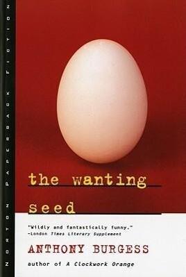 The Wanting Seed als Taschenbuch