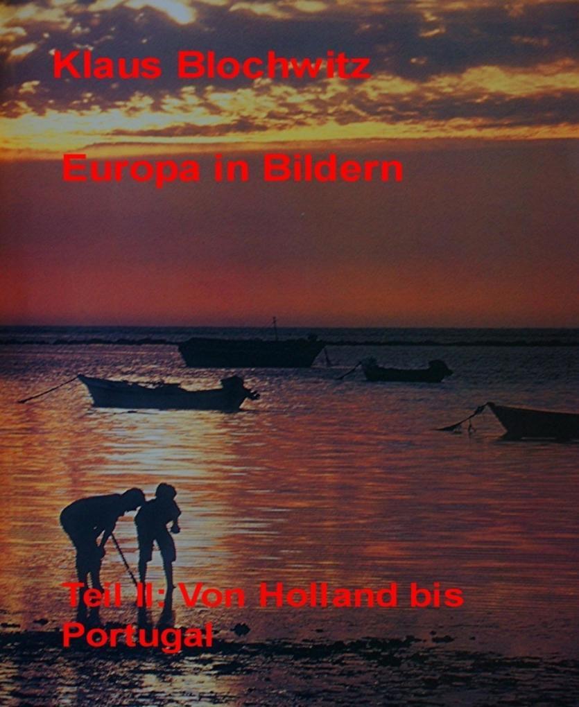 Europa in Bildern als eBook von Klaus Blochwitz