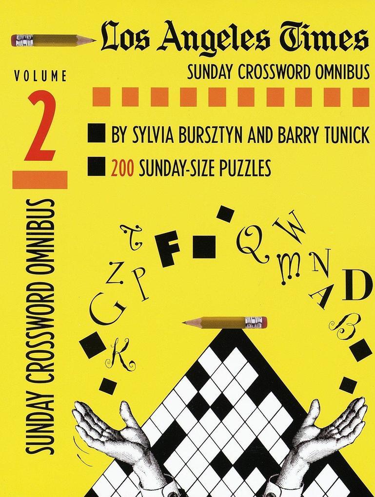 Los Angeles Times Sunday Crossword Omnibus, Volume 2 als Taschenbuch