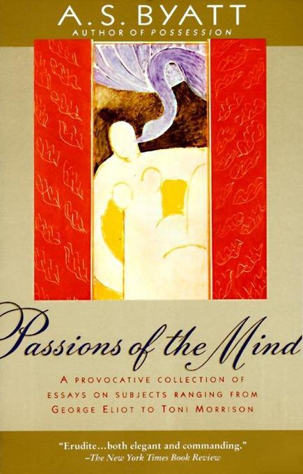 Passions of the Mind: Selected Writings als Taschenbuch