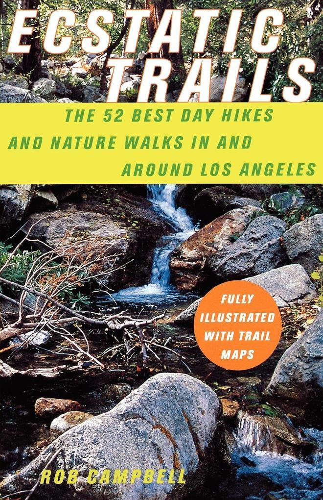 Ecstatic Trails als Taschenbuch