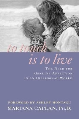 To Touch Is to Live als Taschenbuch