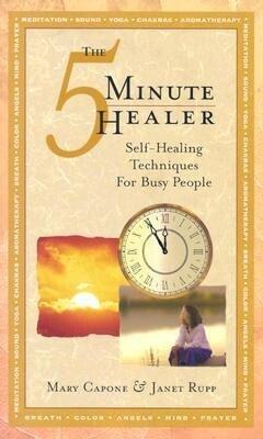 The Five-Minute Healer: Self-Healing Techniques for Busy People als Taschenbuch
